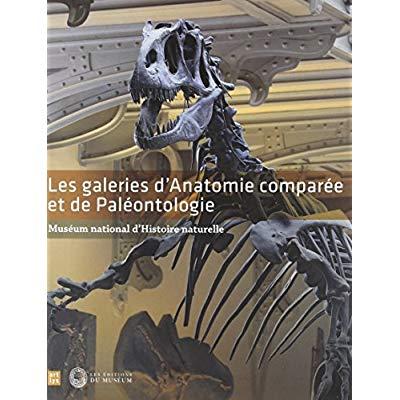 LES GALERIES D'ANATOMIE COMPAREE ET DE PALEONTOLOGIE