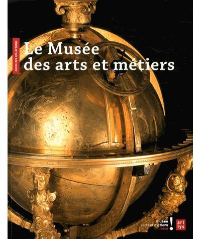 MUSEE DES ARTS ET METIERS GUIDE , FRANCAIS