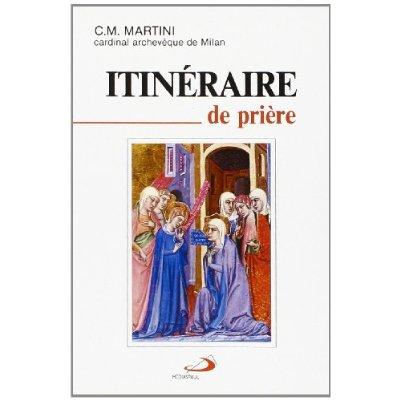 ITINERAIRE DE PRIERE