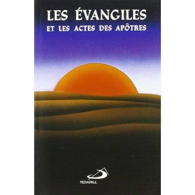 EVANGILES ET LES ACTES DES APOTRES