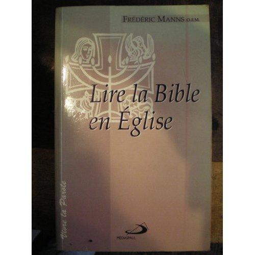 LIRE LA BIBLE EN EGLISE