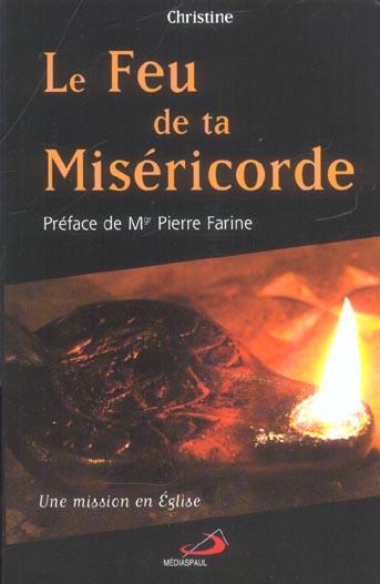 FEU DE TA MISERICORDE (LE)