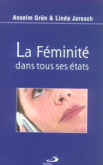 FEMINITE DANS TOUS SES ETATS (LA)