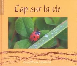 CAP SUR LA VIE