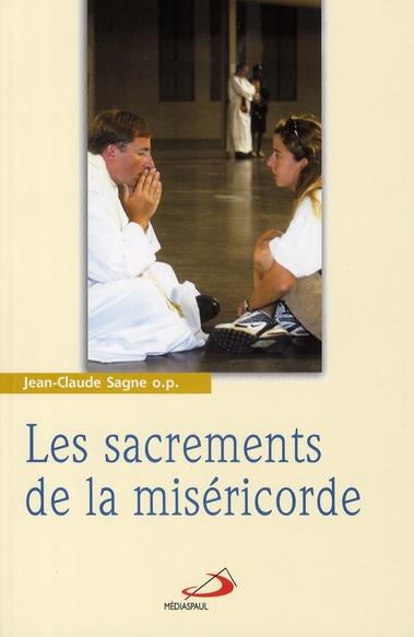 SACREMENTS DE LA MISERICORDE (LES)