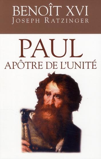 PAUL APOTRE DE L'UNITE