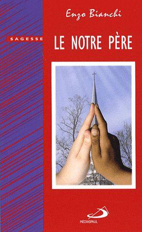 NOTRE PERE (LE)