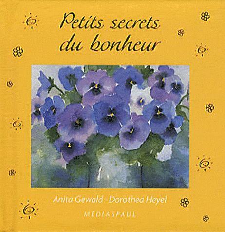 PETITS SECRETS DU BONHEUR (MOTS D'AMITIE)