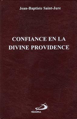 CONFIANCE EN LA DIVINE PROVIDENCE