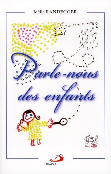 PARLE-NOUS DES ENFANTS