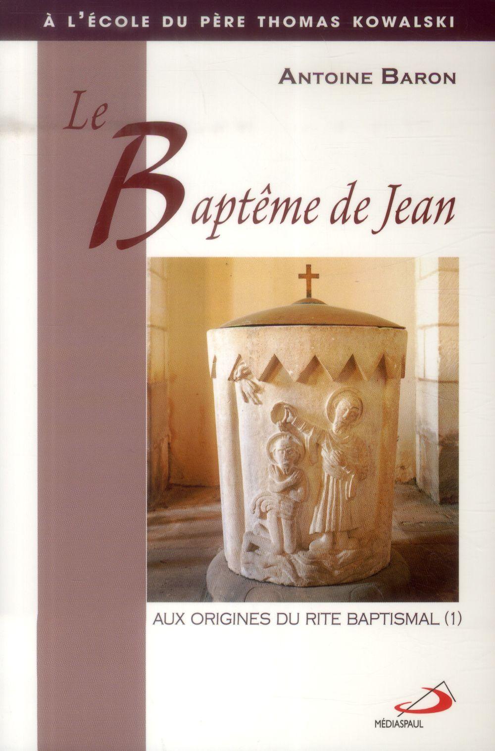 BAPTEME DE JEAN (LE)