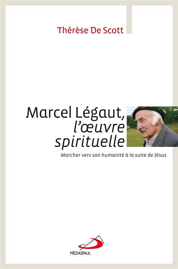 MARCEL LEGAUT L'OEUVRE SPIRITUELLE