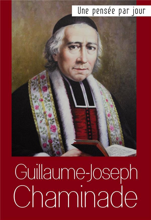 GUILLAUME JOSEPH CHAMINADE