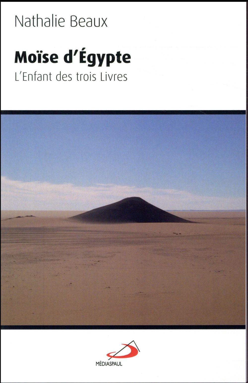 MOISE D'EGYPTE