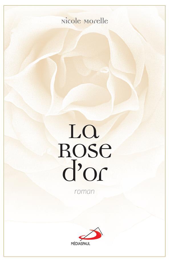 ROSE D'OR (LA)