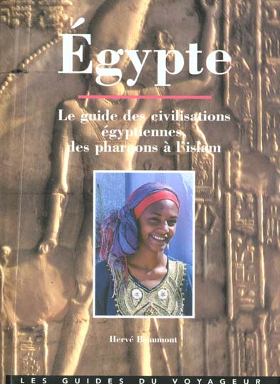 EGYPTE - GUIDE DU VOYAGEUR