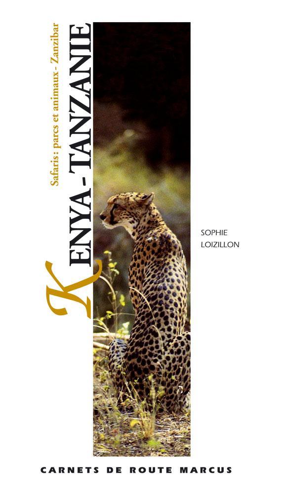 KENYA-TANZANIE - GUIDE MARCUS - SAFARIS:PARCS ET ANIMAUX - ZANZIBAR