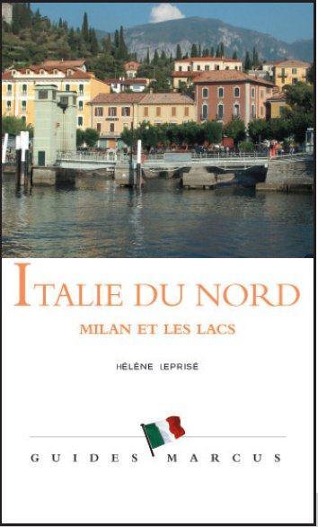 ITALIE DU NORD - GUIDE MARCUS - MILAN ET LES LACS
