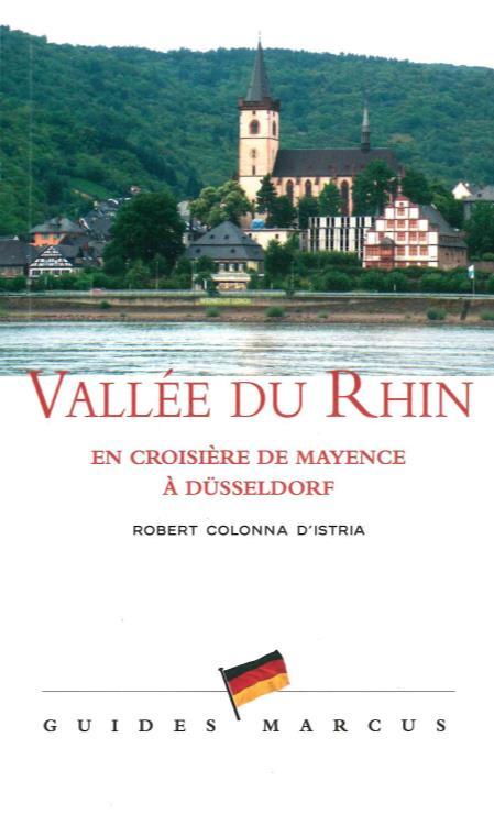 VALLEE DU RHIN - EN CROISIERE DE MAYENCE A DUSSELDORF