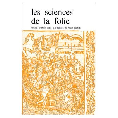 SCIENCES DE LA FOLIE (LES)
