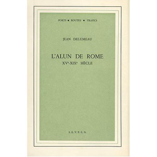 ALUN DE ROME, 15E-19E SIECLES (L')