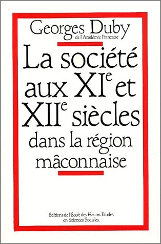 SOCIETE AUX 11E ET 12E SIECLES DANS LA REGION MACONNAISE (LA)