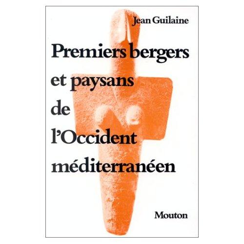 PREMIERS BERGERS ET PAYSANS DE L'OCCIDENT MEDITERRANEEN