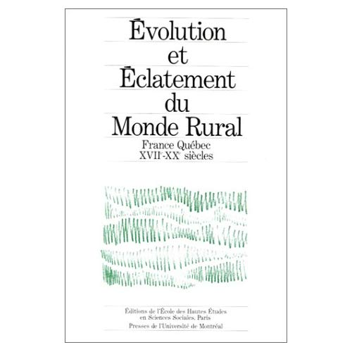 EVOLUTION ET ECLATEMENT DU MONDE RURAL STRUCTURES, FONCTIONNEMENT ET EVOLUTION D