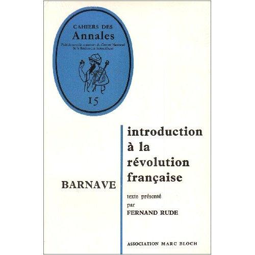 BARNAVE INTRODUCTION A LA REVOLUTION FRANCAISE