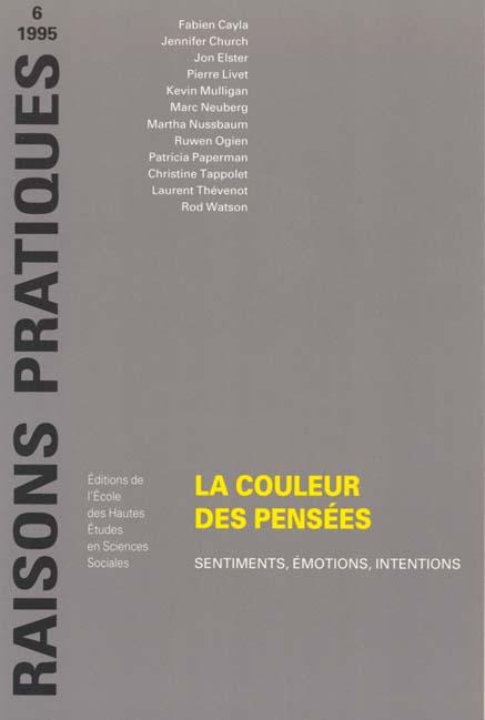 COULEUR DES PENSEES (LA) EMOTIONS, SENTIMENTS, INTENTIONS