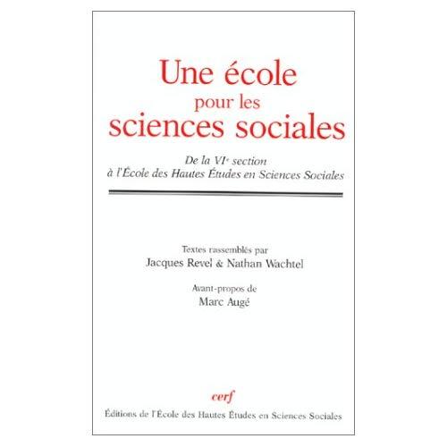 ECOLE POUR LES SCIENCES SOCIALES (UNE) DE LA VIE SECTION A L'ECOLE DES HAUTES ET