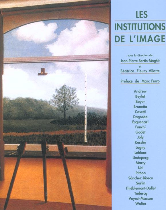 INSTITUTIONS DE L'IMAGE (LES)