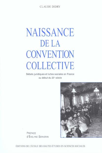 NAISSANCE DE LA CONVENTION COLLECTIVE DEBATS JURIDIQUES ET LUTTES SOCIALES EN FR