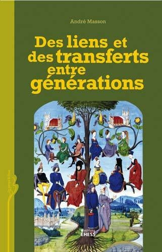 DES LIENS ET DES TRANSFERTS ENTRE GENERATIONS