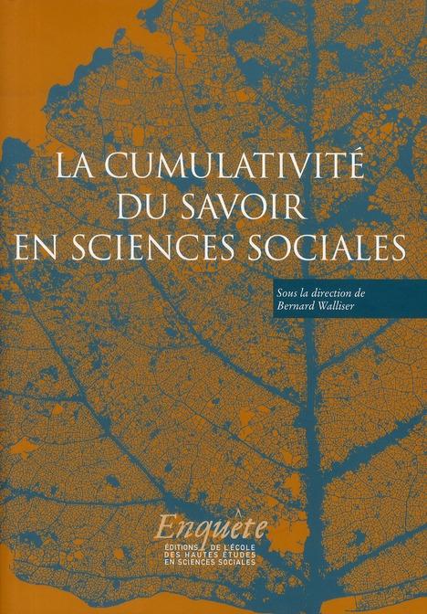 CUMULATIVITE DU SAVOIR EN SCIENCES SOCIALES (LA)