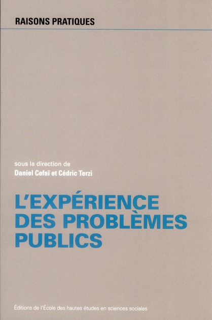 L EXPERIENCE DES PROBLEMES PUBLICS. PERSPECTIVES PRAGMATISTES