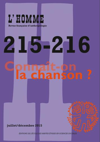 L'HOMME 215-216 - CONNAIT-ON LA CHANSON?