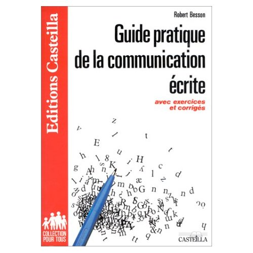 GUIDE PRATIQUE DE LA COMMUNICATION ECRITE