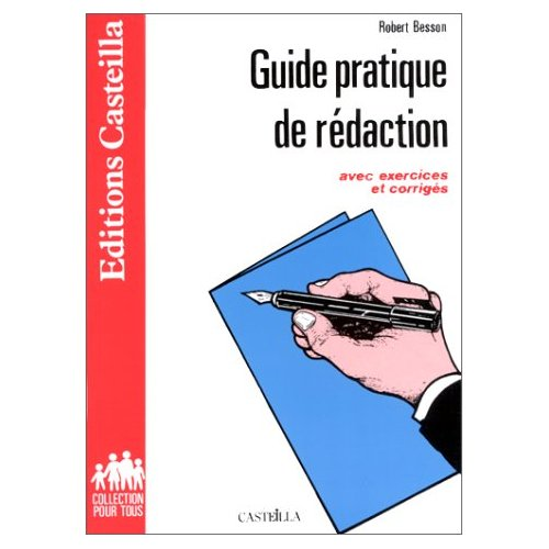 GUIDE PRATIQUE DE LA REDACTION