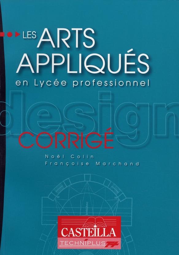 LES ARTS APPLIQUES EN LYCEE PROFESSIONNEL - CORRIGES