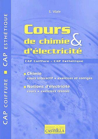 COURS DE CHIMIE & D'ELECTRICITE CAP COIFFURE ET D'ESTHETIQUE