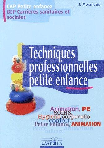 TECHNIQUES PROFESSIONNELLES PETITE ENFANCE