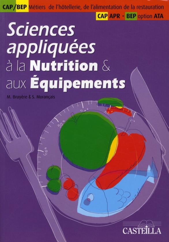 SCIENCES APPLIQUEES A LA NUTRITION ET AUX EQUIPEMENTS (TOME 2)