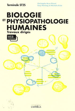 BIOLOGIE ET PHYSIOPATHOLOGIE HUMAINES - TERMINALE TD