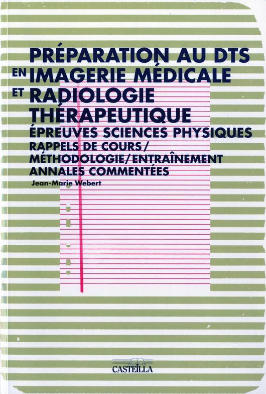 PREPARATION AU DTS EN IMAGERIE MEDICALE ET RADIOLOGIE THERAPEUTIQUE