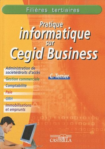 PRATIQUE INFORMATIQUE SUR CEGID BUSINESS