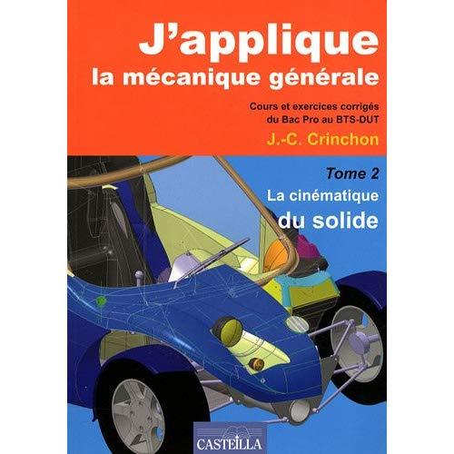 J'APPLIQUE LA MECANIQUE GENERALE - TOME 2