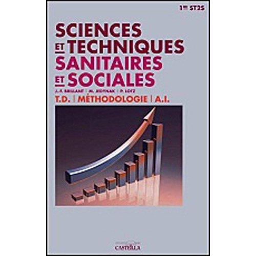 SCIENCES ET TECHNIQUES SANITAIRES ET SOCIALES 1E ST2S ELEVE