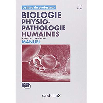 BIOLOGIE ET PHYSIOPATHOLOGIE HUMAINES - 1ERE PROFESSEUR