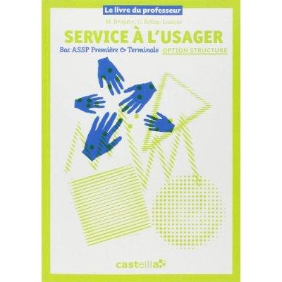 SERVICES A L'USAGER 1E TLE PROFESSEURR